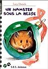 S.O.S. Animaux, 22:Un hamster sous la neige par Daniels