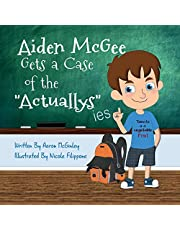 Aiden McGee Gets A Case of The Actuallys