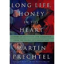 Long Life Honey In The Heart