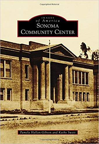 Sonoma Community Center (Images of America)