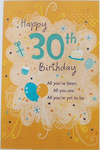 Happy 30th Birthday - Perfect Time to Celebrate Amazing Your Greeting Card - 30 Thirty Years Old