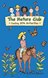 Racing with Butterflies (The Nature Club Book 2)