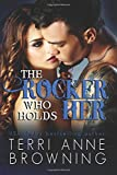 The Rocker Who Holds Her (Volume 5)