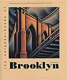 The Neighborhoods of Brooklyn (Neighborhoods of New York City)