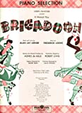 img - for Brigadoon (Piano Selection) book / textbook / text book