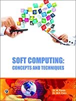 Soft Computing : Concepts and Techniques Front Cover