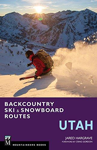 Utah Ski Snowboard (Backcountry Ski and Snowboard Routes - Utah)