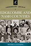 img - for Legendary Locals of Edgecombe and Nash Counties book / textbook / text book