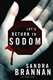 Lot's Return to Sodom (A Liv Bergen Mystery Book 2)