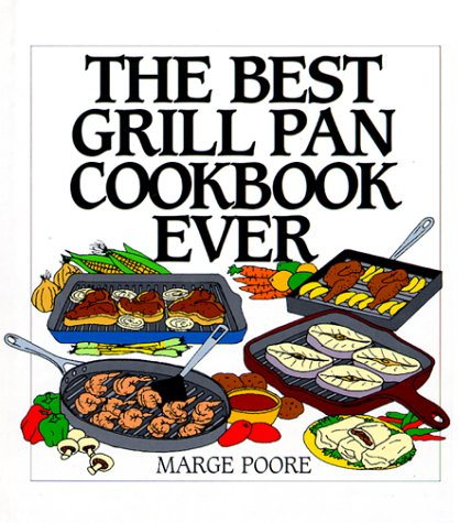 The Best Grill Pan Cookbook Ever - Grill Pan Cookbook