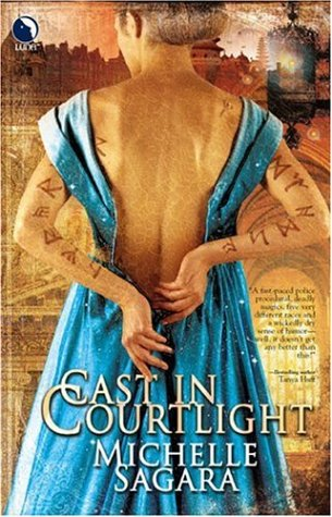 Cast in Courtlight (Chronicles of Elantra, Book 2)