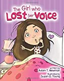 The Girl Who Lost Her Voice