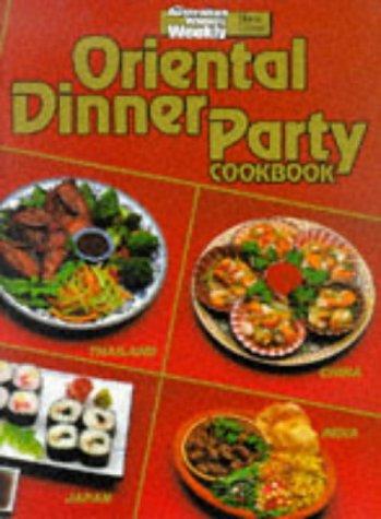 Oriental Dinner Party Cookbook (Australian Women's Weekly) -
