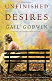 Unfinished Desires: A Novel (Random House Reader's Circle)