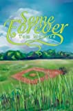 Some Forever, Tom McCord, 0595652778