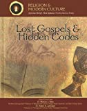Lost Gospels and Hidden Codes, Kenneth McIntosh, 1590849825