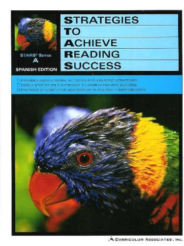 Strategies To Achieve Reading Success - STARS Series A - Students Edition - 1st Grade - Spanish Edition