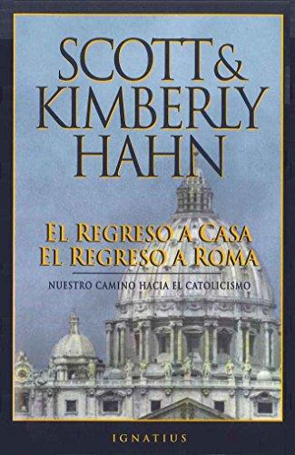 El Regreso a casa el regreso a Roma: Spanish Rome