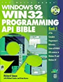 Windows 95 WIN32 Programming API Bible with CDROM (Complete Programmer's Reference)