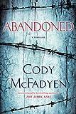 Abandoned: A Thriller (Smoky Barrett Book 4)
