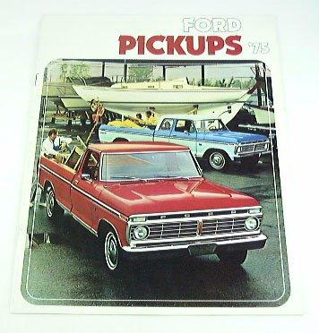1975 75 FORD PICKUP Truck BROCHURE F100 F150 F250 (Ford F150 Brochure)