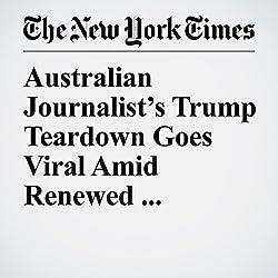 Australian Journalist's Trump Teardown Goes Viral Amid Renewed Interest in G-20