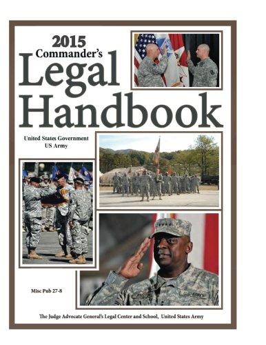 Download 2015 Commander's Legal Handbook Misc Pub 27-8 ebook