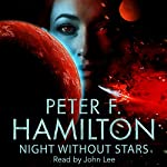 Night Without Stars: Chronicle of the Fallers, Book 2 | Peter F. Hamilton