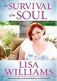 """""""The Survival of the Soul"""" av Lisa Williams"""