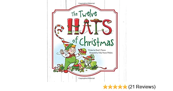 b399ae96f5254 The Twelve Hats of Christmas - Children s Christmas Book  Brett O Parson