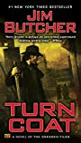 Turn Coat (The Dresden Files, Book 11)