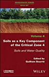 Soils as a Key Component of the Critical Zone 4 -Soils and Water Quality