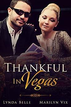 Thankful In Vegas by [Vix, Marilyn , Belle, Lynda]