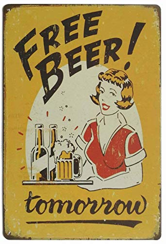 LHZJ Fashionable Metal Tin Sign Free Beer Tomorrow Wall Decor Sign 8x12 Inches