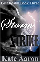 Storm & Strike (Lost Realm Book 3)