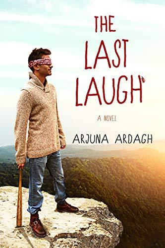 The Last Laugh by [Ardagh, Arjuna]