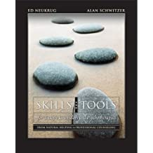 Skills and Tools for Today's Counselors and Psychotherapists: From Natural Helping to Professional Counseling...