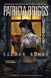 download ebook by patricia briggs silver borne (mercy thompson) (1st first edition) [hardcover] pdf epub
