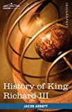 History of King Richard the Third of England, Jacob Abbott, 1605207683
