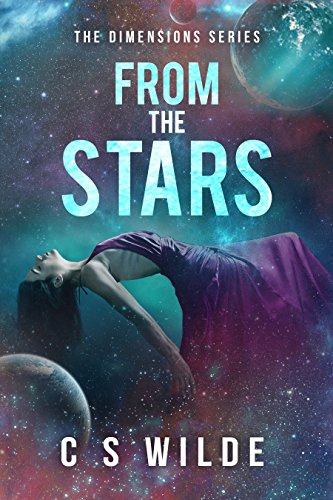From the Stars: A Sci-fi Romantic Adventure (The Dimensions Series Book 1)
