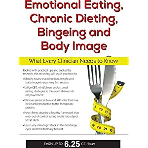 Emotional Eating, Chronic Dieting, Bingeing and Body Image 51QFjbP5UHL
