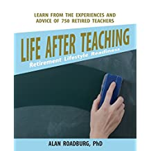 Life After Teaching (Color Edition)
