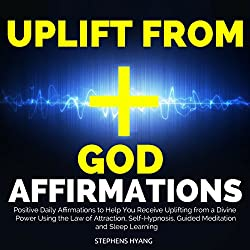 Uplift from God Affirmations