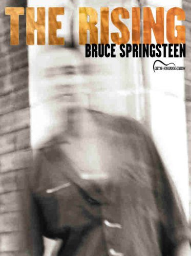 Bruce Springsteen -- The Rising: Guitar Songbook Edition (Songbook Springsteen Bruce)