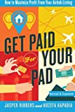 Get Paid For Your Pad: How to Maximize Profit From Your Airbnb Listing
