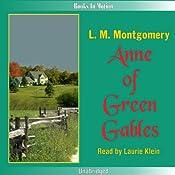 Anne of Green Gables: Anne of Green Gables, Book 1 | L. M. Montgomery