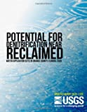 Potential for Denitrification near Reclaimed Water Application Sites in Orange County, Florida 2009, U. S. Department U.S. Department of the Interior, 1496058607
