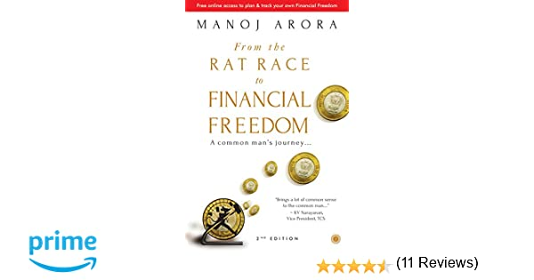 From the Rat Race to Financial Freedom: A Common Man's Journey ...