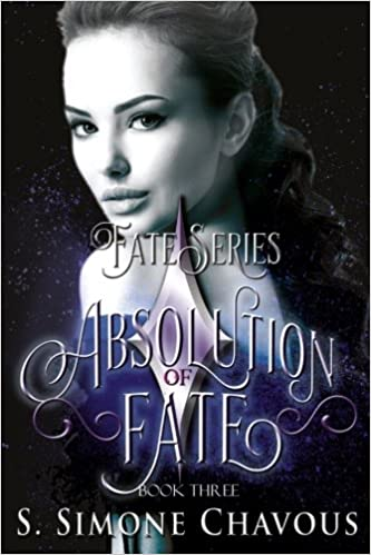Absolution of Fate: Volume 3 (Fate Series)