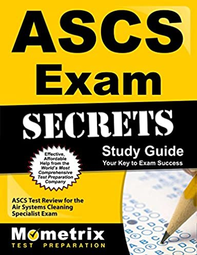 ascs exam secrets study guide ascs test review for the air systems rh amazon com Restauraunt Cleaning Guide Restauraunt Cleaning Guide